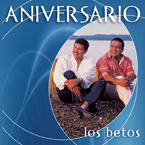Play & Download Colección Aniversario by Los Betos | Napster