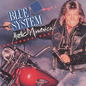 Play & Download Hello America by Blue System | Napster
