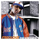 This Is My Party by Fabolous