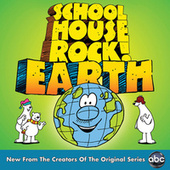 Schoolhouse Rock! Earth by Various Artists