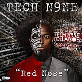 Play & Download Red Nose by Tech N9ne | Napster
