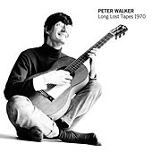 Long Lost Tapes 1970 by Peter Walker