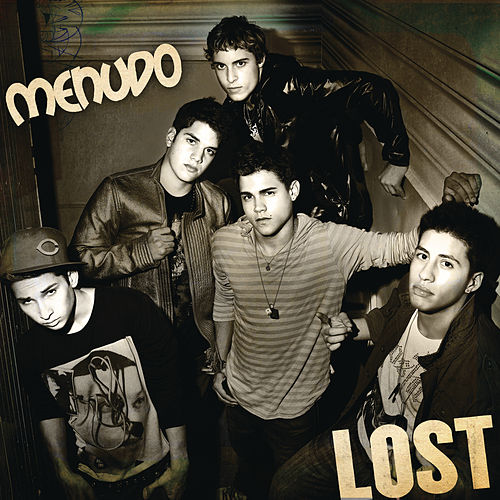 Lost by Menudo
