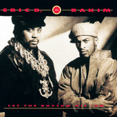 Play & Download Let The Rhythm Hit 'Em by Eric B and Rakim | Napster