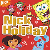 Play & Download Nick Holiday by Various Artists | Napster