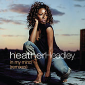 Play & Download In My Mind by Heather Headley | Napster