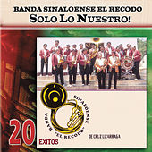 Solo Lo Nuestro - 20 Exitos by Various Artists