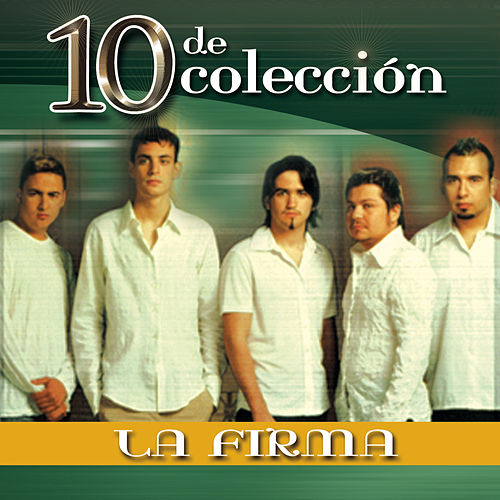 Play & Download 10 de Colección by La Firma | Napster