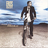 Play & Download Donde Hay Música by Eros Ramazzotti | Napster