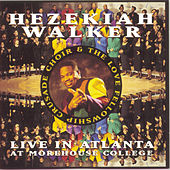 Play & Download Live In Atlanta by Hezekiah Walker | Napster