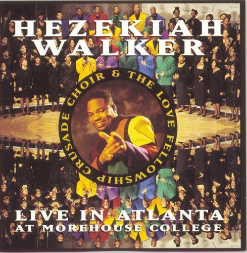 Live In Atlanta by Hezekiah Walker