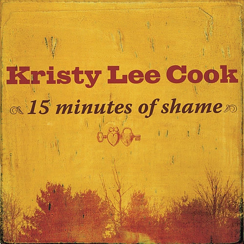 Play & Download 15 Minutes Of Shame by Kristy Lee Cook | Napster