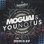 Lessons (Parookaville 2017 Anthem / Remix EP) by Younotus