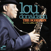 The Scorpion (Live At The Cadillac Club/1970) by Lou Donaldson