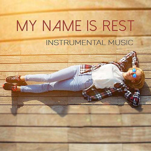 My Name Is Rest by Unspecified