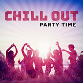 Chill Out Party Time – Summer Hits 2017, Beach Party, Music for Dance, Sexy Chill 69, Ibiza 2017, Ibiza Poolside by Electro Lounge All Stars