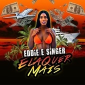 Ela Quer Mais by Eddie