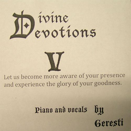 Divine Devotions V by Geresti