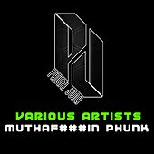 Muthafuckin Phunk - Single by Various Artists