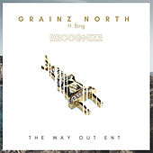 Recognize (feat. Bing) by Grainz North