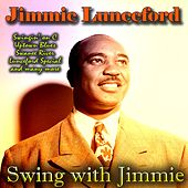 Swing with Jimmie von Jimmie Lunceford