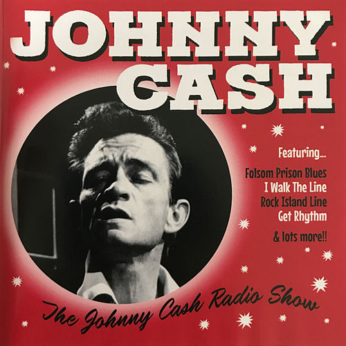 The Johnny Cash Radio Show by Johnny Cash