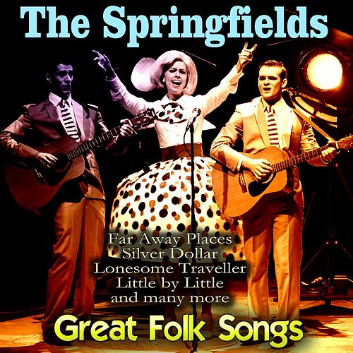 Great Folk Songs by Springfields