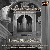 L'organo Angelo Amati di Bereguardo; Simone Pietro Quaroni, organo by Simone Pietro Quaroni