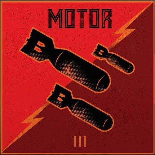 Motor III by Motor