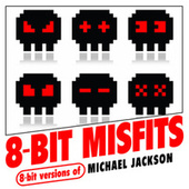 8-Bit Versions of Michael Jackson by 8-Bit Misfits