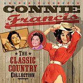 The Classic Country Collection von Connie Francis