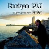El Drums en Cuba (En Vivo) by Enrique Pla