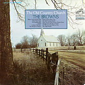 The Old Country Church by The Browns