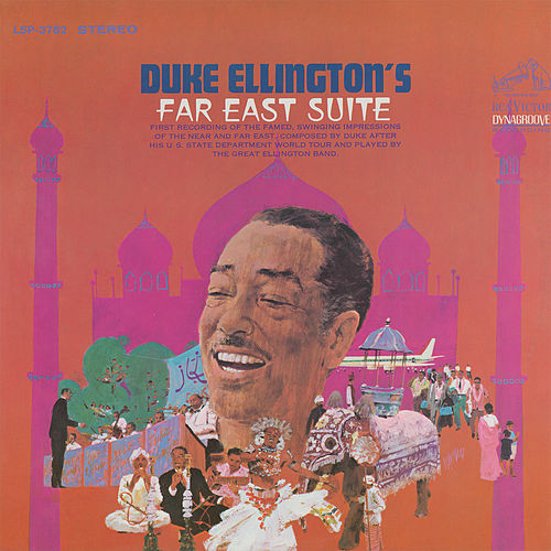 Far East Suite (Remastered) von Duke Ellington