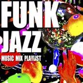 Funk Jazz Music Mix Playlist by Blue Claw Jazz