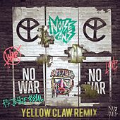No War (feat. Jesse Royal) [Yellow Claw Remix] by Noise Cans