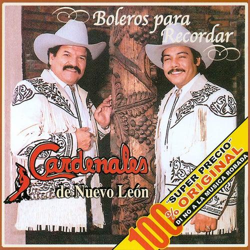 Boleros Para Recordar by Cardenales De Nuevo León