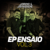 EP Ensaio (Vol. 3 / Ao Vivo) by Bruno & Marrone