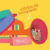 Música de Brinquedo 2 by Pato Fu