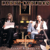 Play & Download Renegade Gentleman--Featuring Terry McMillan by Larry Carlton | Napster