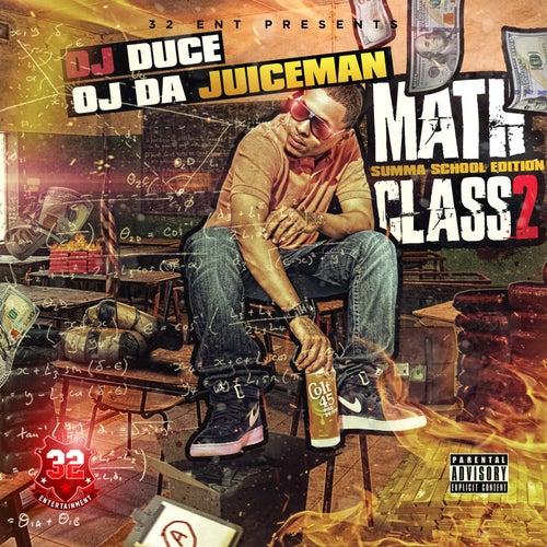 Math Class 2 by OJ Da Juiceman