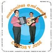 Mañanitas A Mi Madre by Carlos y José