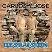 Desilusión by Carlos y José
