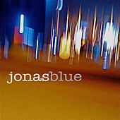 Jonas Blue von Jonas Blue