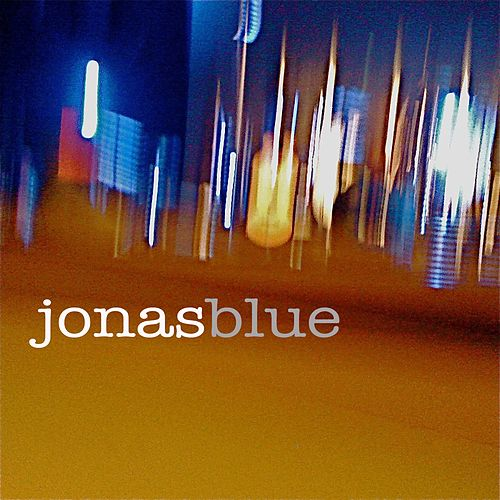 Jonas Blue by Jonas Blue