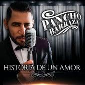 Historia De Un Amor by Pancho Barraza