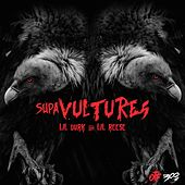 Supa Vultures - EP by Lil Reese