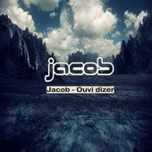 Ouvi dizer by Jacob