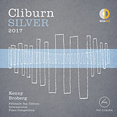 Cliburn Silver 2017 - 15th Van Cliburn International Piano Competition (Live) von Kenny Broberg