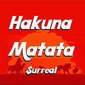 Hakuna Matata (feat. Bigg OC & Corbin Butler) by Surreal